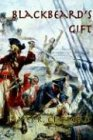 Blackbeard's Gift, James R. Clifford, 0897541995