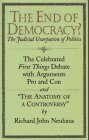 img - for The End of Democracy?: The Celebrated First Things Debate With Arguments Pro and Con and