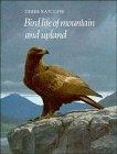 Bird Life of Mountain and Upland, Derek A. Ratcliffe, 0521331234