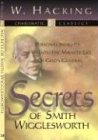 Secrets of Smith Wigglesworth, W. Hacking, 157794514X