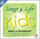 Songs 4 Life: Kids Make a Difference