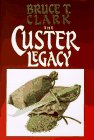 The Custer Legacy 9781885857200