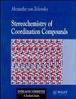 Stereochemistry of Coordination Compounds (Inorganic Chemistry: A Textbook Series)