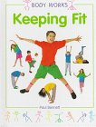 Keeping Fit, Paul Bennett, 0382397819