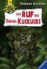 Der Ruf des Grusel-Kuckucks (Die Knickerbocker-Bande, Band 13)