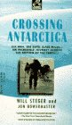 Crossing Antarctica, Will Steger, 0440214602
