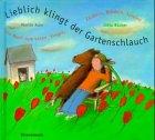 Price comparison product image Lieblich klingt der Gartenschlauch,  m. CD-Audio