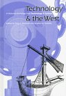 img - for Technology and the West: A Historical Anthology from Technology and Culture book / textbook / text book