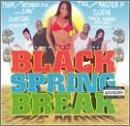 Black Spring Break - Break Spring Soundtrack