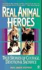 Real Animal Heroes, Paul Drew Stevens, 0451191552
