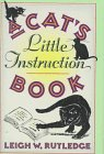 A Cat's Little Instruction Book, Leigh W. Rutledge, 0525935835