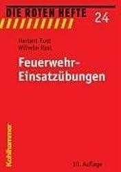 Die Roten Hefte, Bd.24 : Feuerwehr-Einsatzübungen