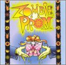 Zombie Prom (1997 Original Off-Broadway Cast) -
