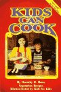 Kids Can Cook, Dorothy R. Bates, 0913990582