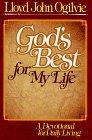 God's Best for My Life, Lloyd J. Ogilvie, 0890812934