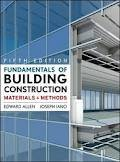 Fundamentals of Building Construction: Materials and Methods 5th (fifth) edition