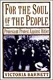 For the Soul of the People: Protestant Protest Against Hitler