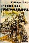Les Boussardel (1) Famille Boussardel par Heriat