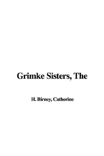 Grimke Sisters, The