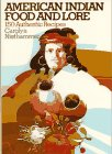 American Indian Food and Lore by Carolyn Niethammer
