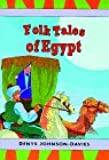 Folk Tales of Egypt (Tales from Egypt & the Arab World Series)