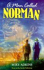 A Man Called Norman, Mike Adkins, 0929608259