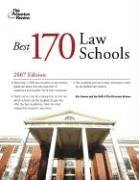 The Best 170 Law Schools, 2007 (Graduate School Admissions Guides)