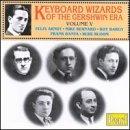 Keyboard Wizards of the Gershwin Era, Vol. 5