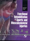 Functional Rehabilitation of Sports and Musculoskeletal Injuries