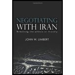 img - for Negotiating with Iran Wrestling the Ghosts of History [Cross-Cultural Negotiation Books] by Limbert, John W. [United States Institute of Peace Press,2009] [Paperback] book / textbook / text book