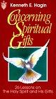 Concerning Spiritual Gifts, Kenneth E. Hagin, 0892760729
