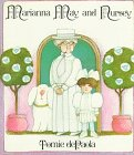 Marianna May and Nursey, Tomie dePaola, 0823406237