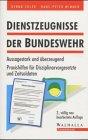 Dienstzeugnisse der Bundeswehr. Erfolgsfaktor in der Bewerbung