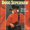 Red & Rio Grande by Supernaw, Doug (1993) Audio CD
