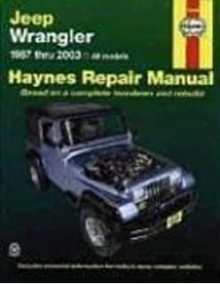 Haynes jeep wranglar 87 03 manual 50030 aa 0038345017773 jeep wrangler automotive repair manual 1987 through 2003 all models fandeluxe Images