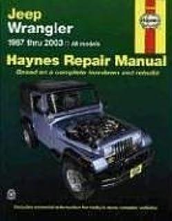 jeep wrangler 1987 thru 2000 all models haynes automotive repair rh amazon com 2000 Wrangler 2000 Wrangler