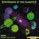 Symphonies Of The Planets - NASA Voyager Recordings, Volume 2 (Symphonies Of The Planets)