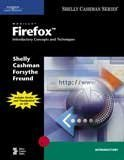 Mozilla Firefox  Introductory Concepts And Techniques  Available Titles Skills Assessment Manager  Sam    Office 2010