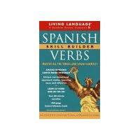 Spanish Verbs Skill Builder: The Conversational Verb Program