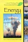 Critical Thinking About Environmental Issues - Energy (hardcover edition)