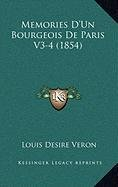 Memories D'Un Bourgeois De Paris V3-4 (1854) (French Edition) pdf epub