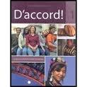 D'accord! Level 1: Langue Et Culture Du Monde Francophone offers