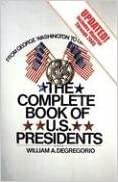 Book The Complete Book of U.S. Presidents--6th Edition: Includes Material through 2005 (Complete Book of Us Presidents)