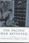 The Pacific War Revisited, , 0807121568