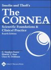 img - for Smolin and Thoft's The Cornea: Scientific Foundations and Clinical Practice book / textbook / text book