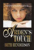 Arden's Touch, Beth Henderson, 0871316404