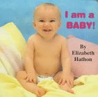 I Am a Baby! (Photo Board Books)