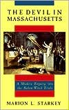 img - for The Devil in Massachusetts: A Modern Enquiry into the Salem Witch Trials by Marion L. Starkey, Marion Lena Starkey book / textbook / text book
