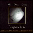 Angel & The Dark River by My Dying Bride (1996-05-28)