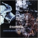 Dreamworld:Essential Late Night